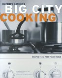 Cover of Big City Cooking by Matthew Kenny and Joan Schwartz