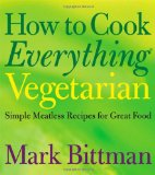 Cover of How to Cook Everything Vegetarian, by Mark Bittman