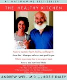 Cover of The Healthy Kitchen, by Andrew Weil and Rosie Daley
