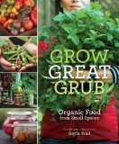 Cover of Grow Great Grub by Gayla Trail