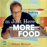 Cover of I'm Just Here for More Food by Alton Brown