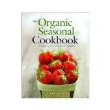 Cover of The Organic Seasonal Cookbook by Liz Franklin