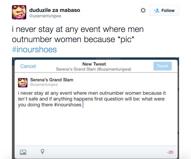 "A tweet saying, ""i never stay at any event where men outnumber women because it isn't safe and if anything happens first question will be: what were you doing there #inourshoes."""